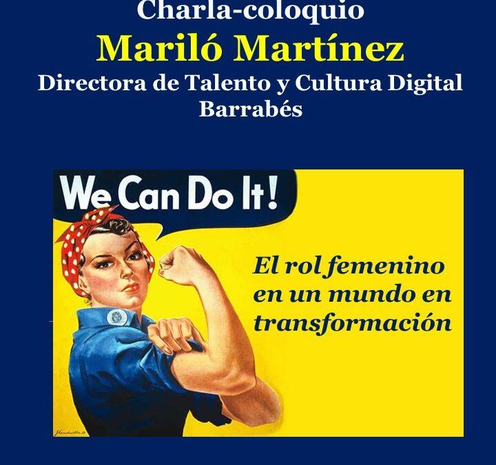 Charla Coloquio «El rol femenino en un mundo en transformación»